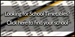 Click here to find your School Timetable